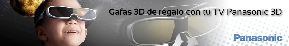 GAFAS 3D DE REGALO CON TU TV PANASONIC